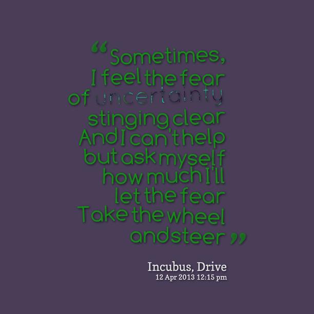 Unsure Quotes: Feeling Uncertain Quotes. QuotesGram