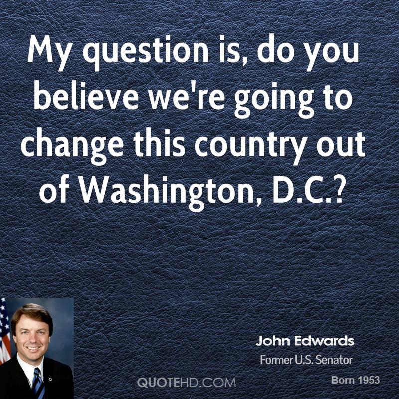 john edwards quotes  quotesgram