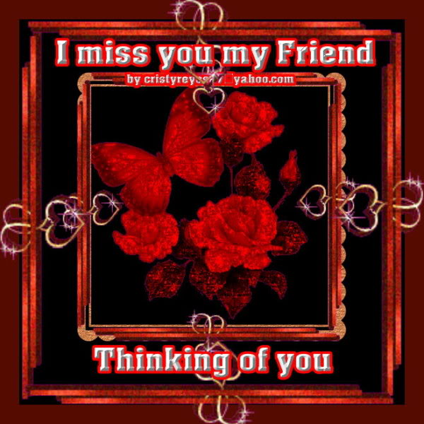Sad I Miss You Quotes For Friends: I Miss You My Friend Quotes. QuotesGram