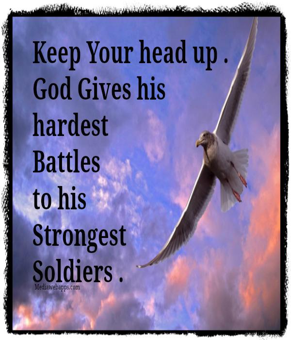 God Keep Me Strong Quotes: Tough Battles Bible Quotes. QuotesGram