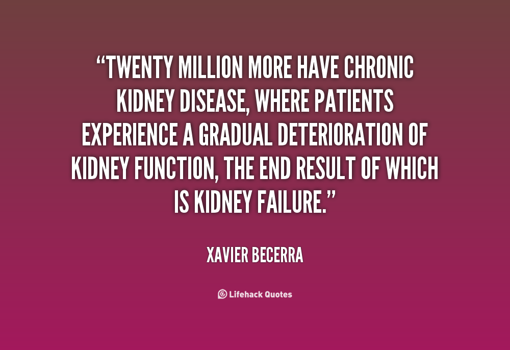 Kidney Disease Funny Quotes. QuotesGram