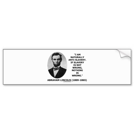 Abraham Lincoln Quotes On Slavery: Quotes Abraham Lincoln Against Slavery. QuotesGram