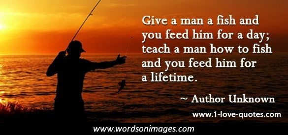 Famous fisherman quotes quotesgram for Teach a man to fish bible verse