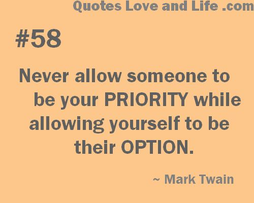 Quotes On Being Someones Priority Quotesgram: Second Priority Quotes. QuotesGram
