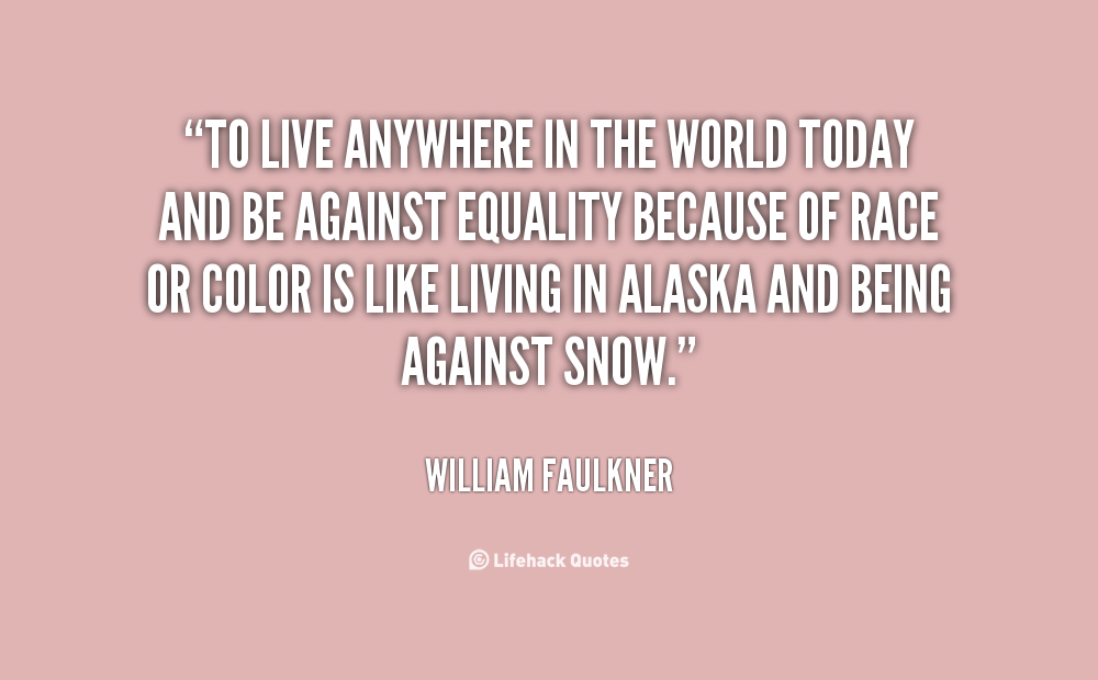 Race equality Quotes. QuotesGram