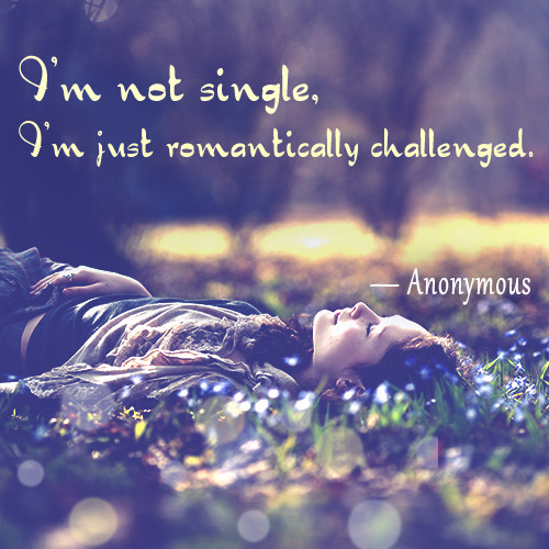 Quotes Happy Single: Quotes About Being Single And Happy. QuotesGram