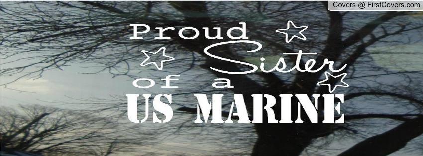 Proud Marine Sister Quotes. QuotesGram