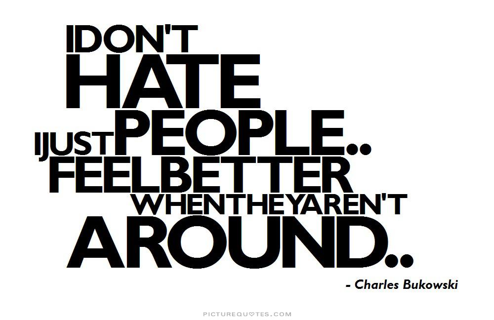 Quotes For Someone You Hate: I Hate Ignorant People Quotes. QuotesGram