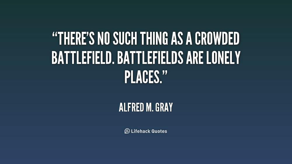 Alfred M. Gray Quotes. QuotesGram