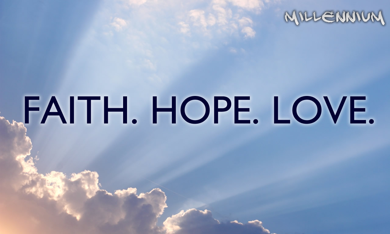 Faith hope love quotes quotesgram - Faith love hope pictures ...