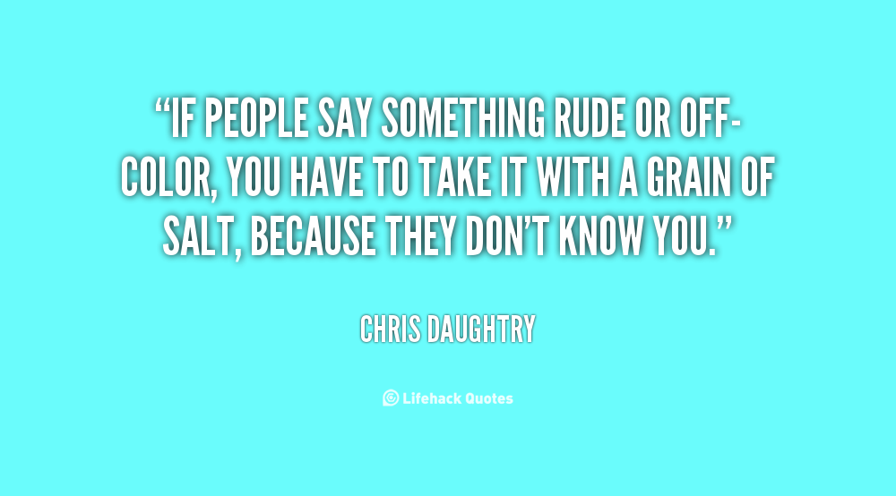 Rude Quotes For Best Friend : Rude people quotes and sayings quotesgram