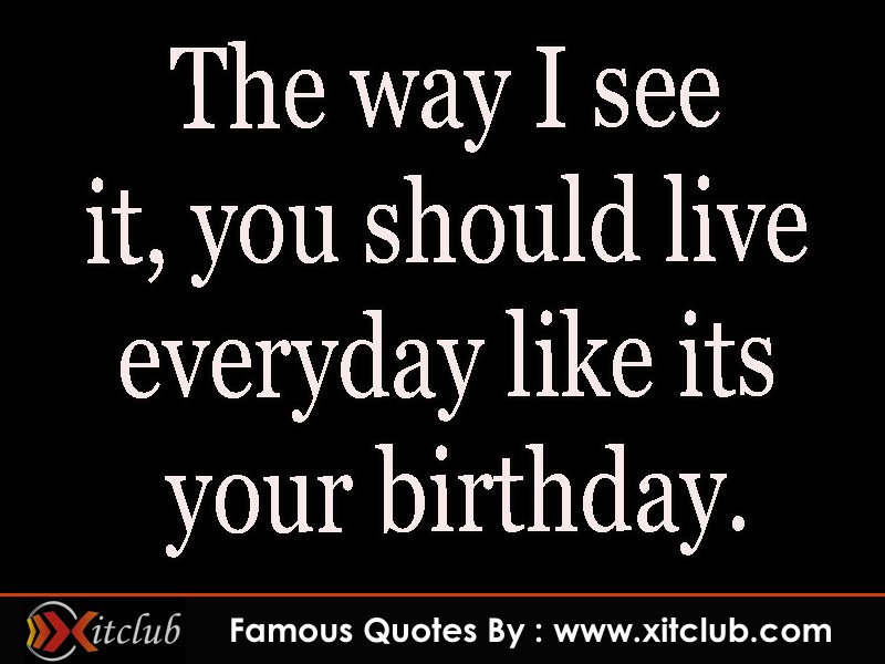 Famous Birthday Quotes From the Famous - ThoughtCo