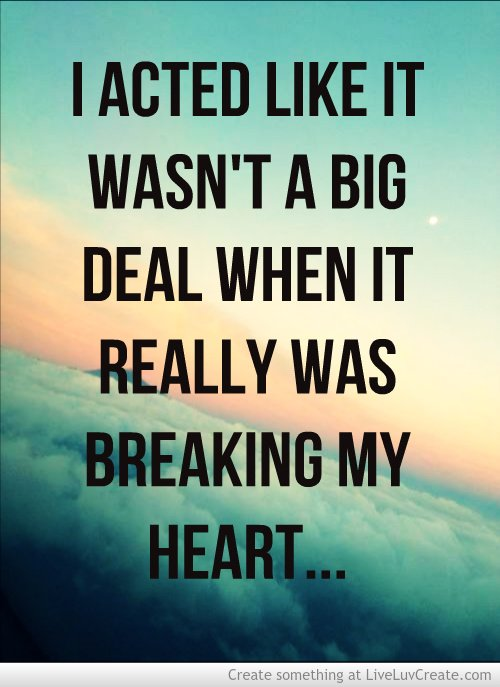 You Broke My Heart Quotes. QuotesGram