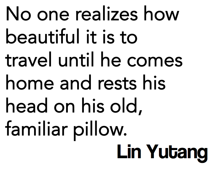 Quotes About Coming Home And Traveling. QuotesGram