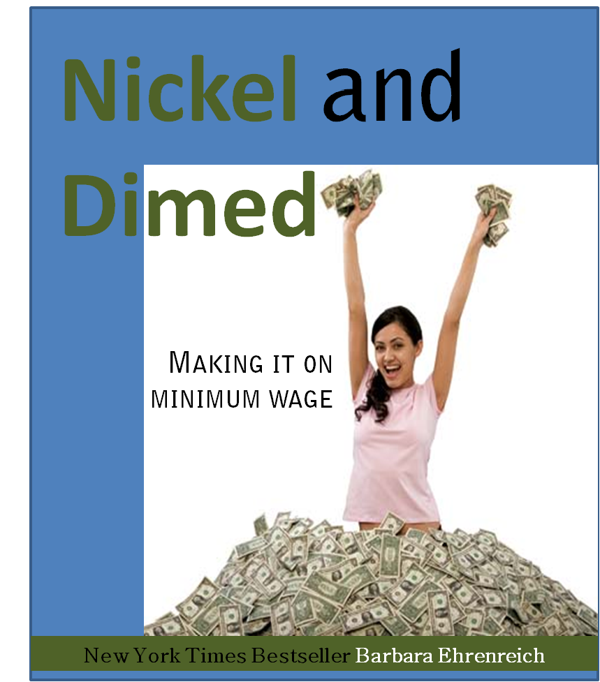 the struggle to fight the minimum wage in america in nickel and dimed a book by barbara ehrenreich