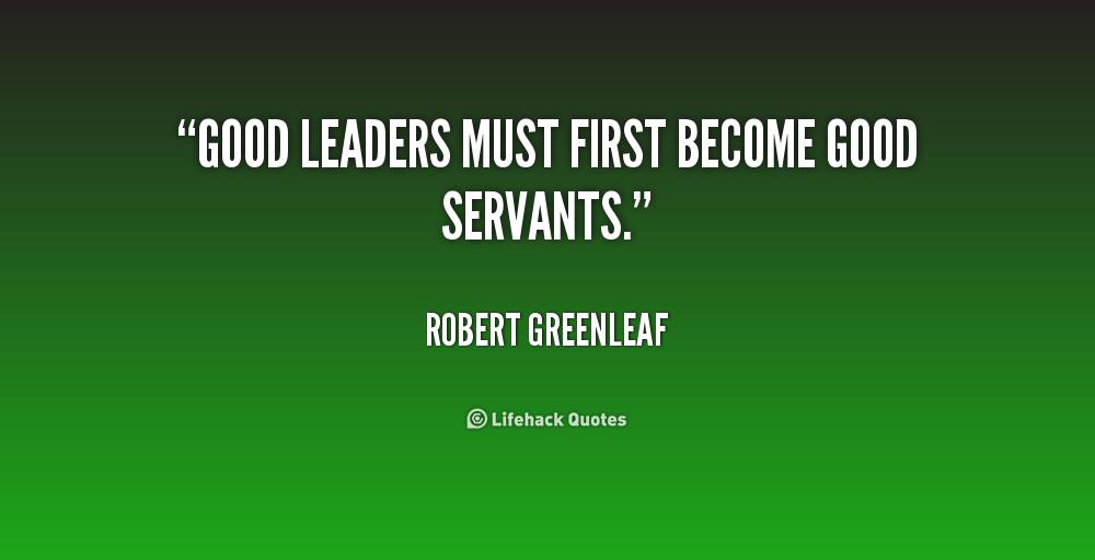 Servant Leadership Quotes Quotesgram