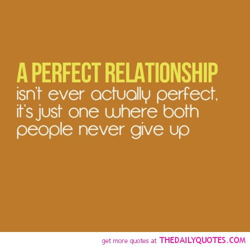our relationship is not perfect quotes and sayings