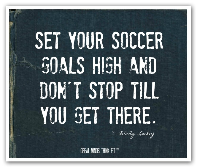 Inspirational Soccer Quotes And Sayings: Famous Soccer Quotes. QuotesGram