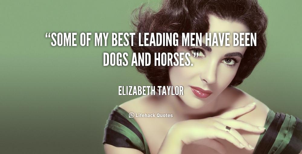 Elizabeth Taylor Quote...