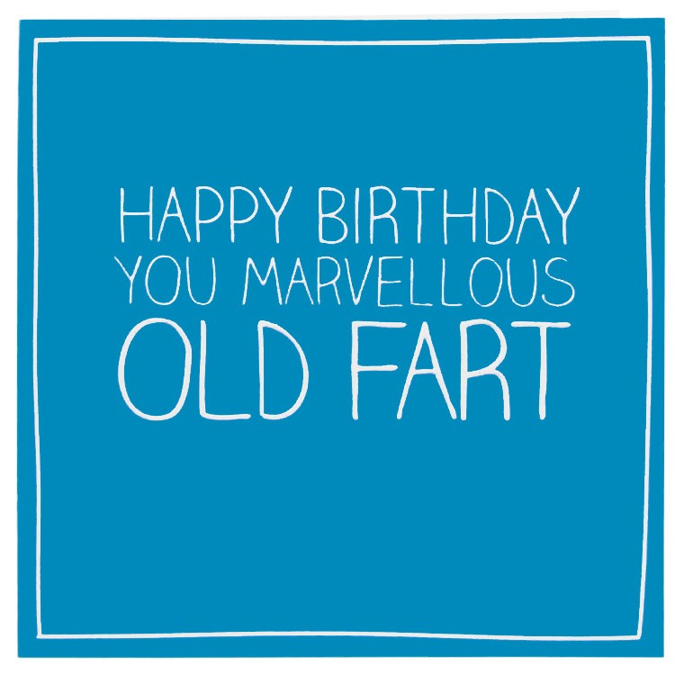 Old Fart Birthday Quotes. QuotesGram