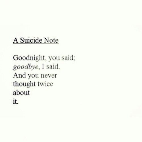 Suicide Goodbye Quotes QuotesGram – Goodbye Note