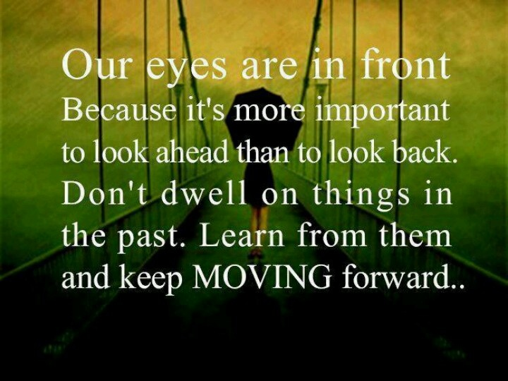 20 Encouraging Quotes About Moving Forward From A Bad: Moving Forward Quotes And Sayings. QuotesGram