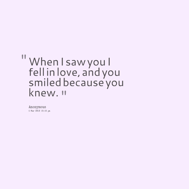 I Love You Quotes: When I Saw You Quotes. QuotesGram
