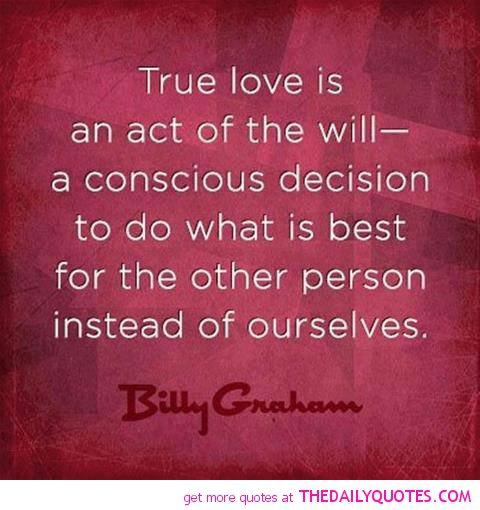 True Love Quotes And Sayings Quotesgram: Famous Quotes Billy Graham. QuotesGram