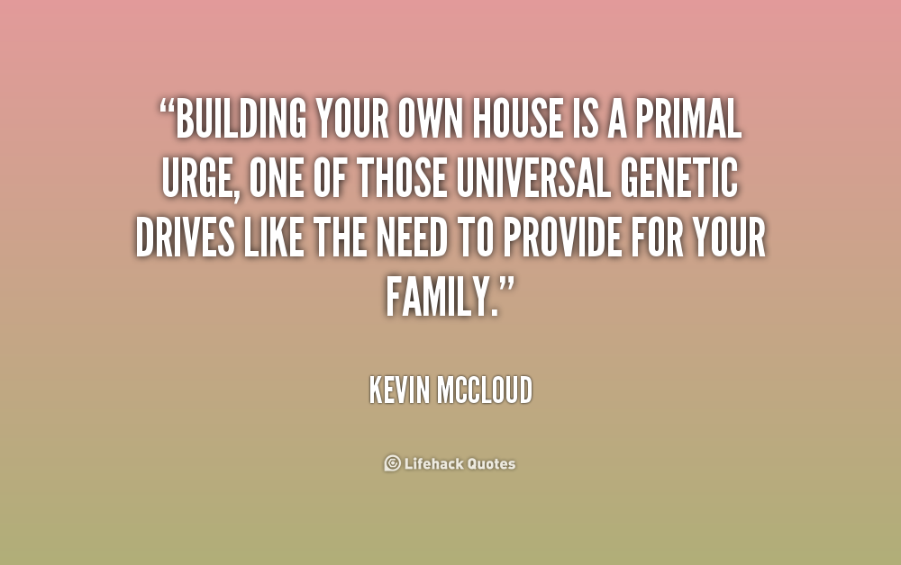 Home Building Quotes  Quotesgram