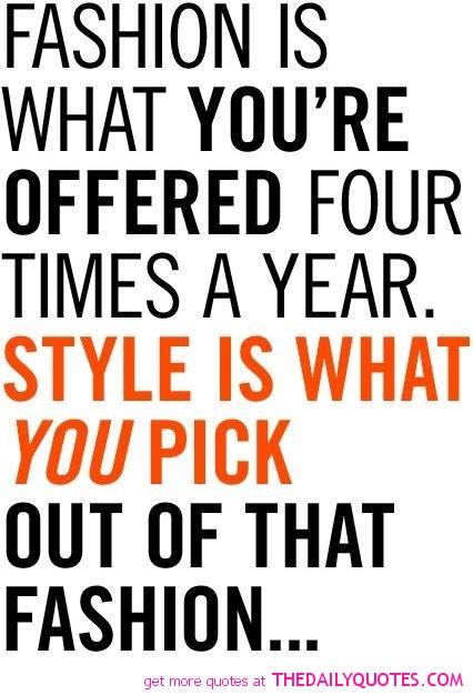 Style Quotes And Sayings Quotesgram