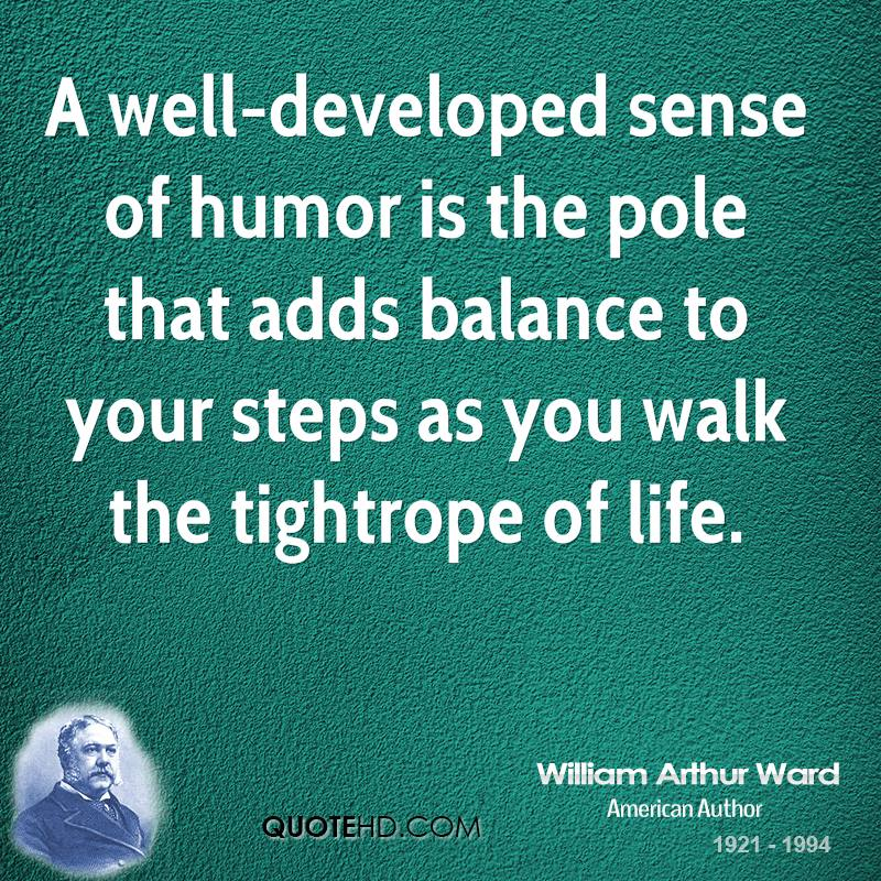 humor sense quotes quote quotesgram developed well