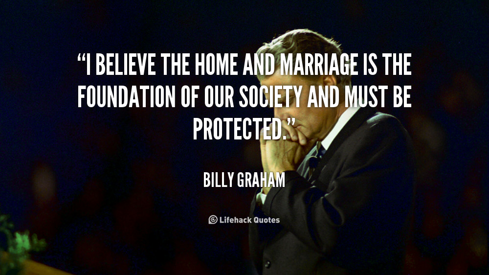 Billy Graham Quotes On Marriage Quotesgram