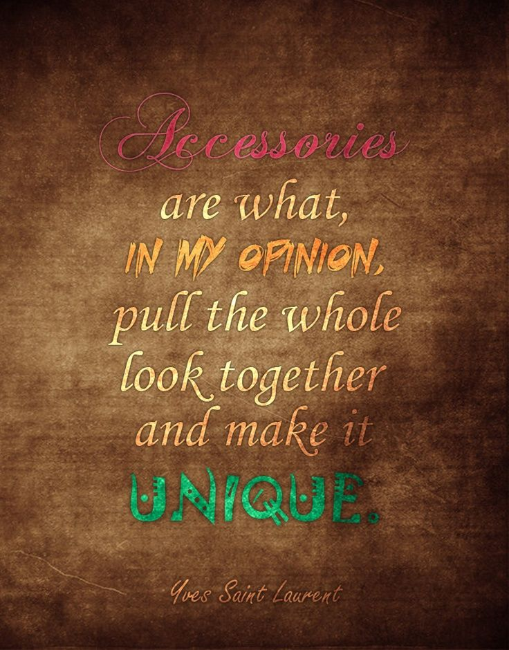 Quotes About Accessorizing  Quotesgram
