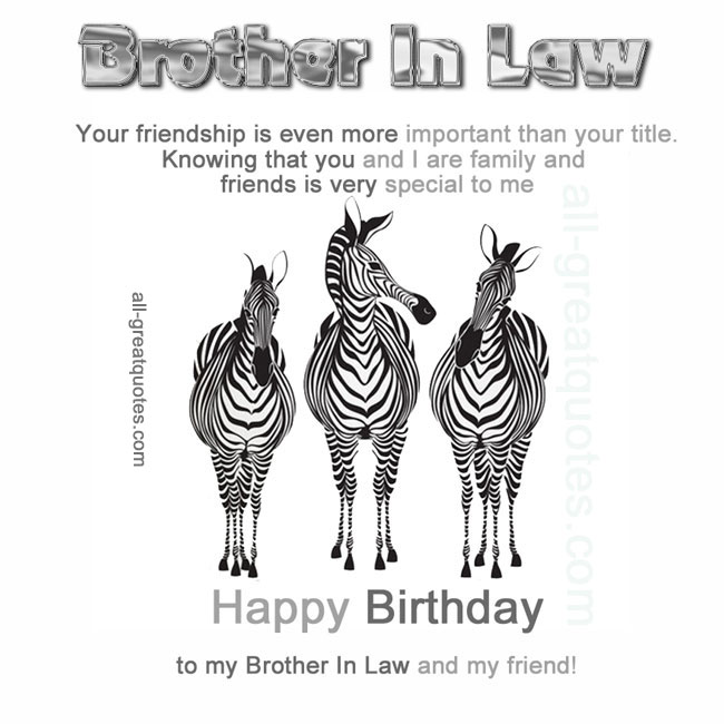 Happy Birthday To My Brother In Law Happy Birthday Brother Birthday Brother In Law Happy Birthday Quotes Funny