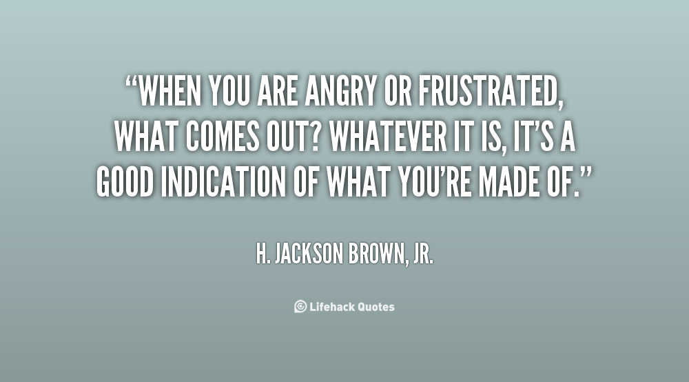 angry quotes about life - photo #10