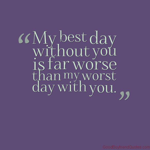 Best Quote For Boyfriends : Best boyfriend ever quotes quotesgram