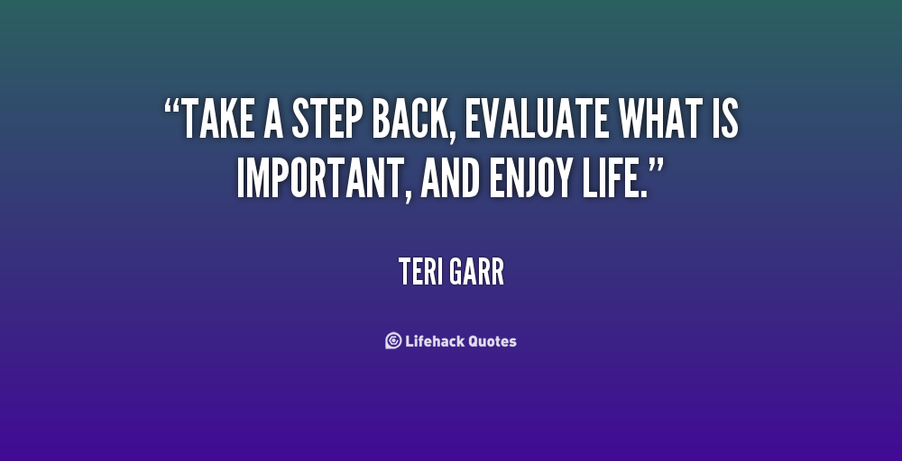 Quotes About Taking A Step Back In Relationships: Take 2 Steps Back Quotes. QuotesGram