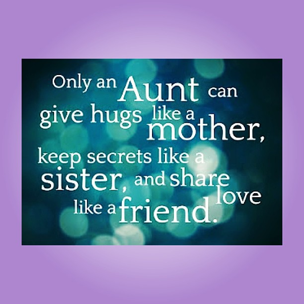 sayings about aunts and nieces relationship