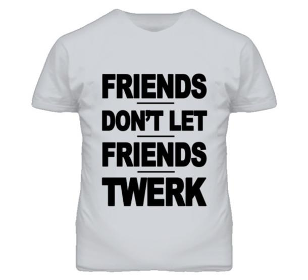 Best Friend Quotes For Shirts: Friends Dont Let Friends Quotes. QuotesGram