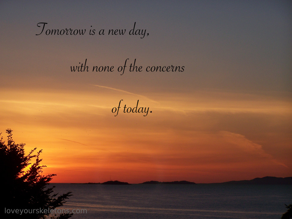 Each New Day Is A New Opportunity To Improve Yourself: Tomorrow Is A New Day Quotes. QuotesGram
