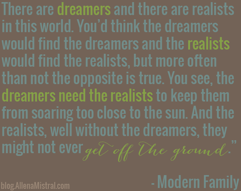 Quotes About Dreamers And Realists. QuotesGram