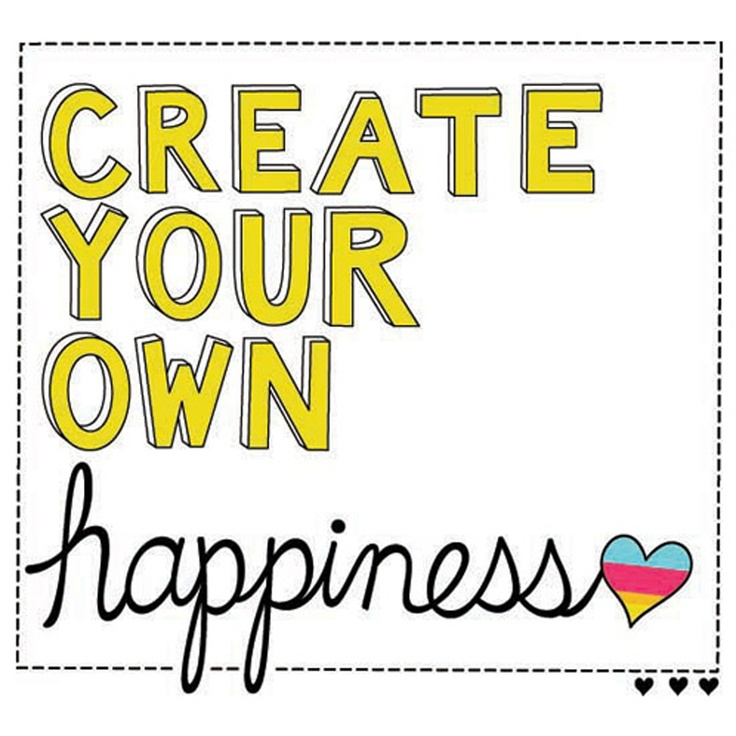 Create your own happiness quotes quotesgram for Draw your own design