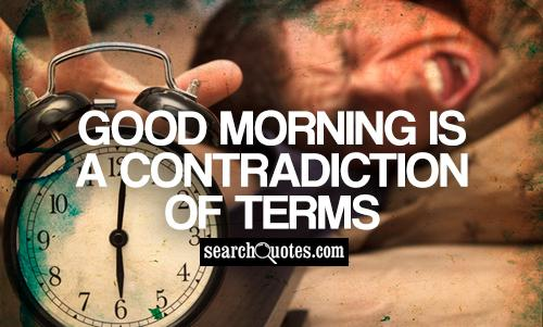 Good Morning Funny Quotes: Quotes Funny Monday Morning Work. QuotesGram