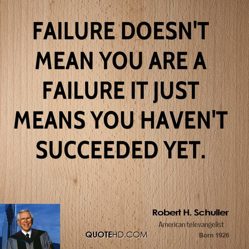 Inspirational Quotes About Failure: You Are Not A Failure Quotes. QuotesGram