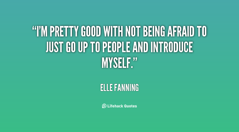 Quotes About Not Being Scared. QuotesGram