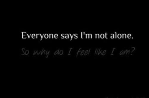 Quotes Feeling Sad And Alone