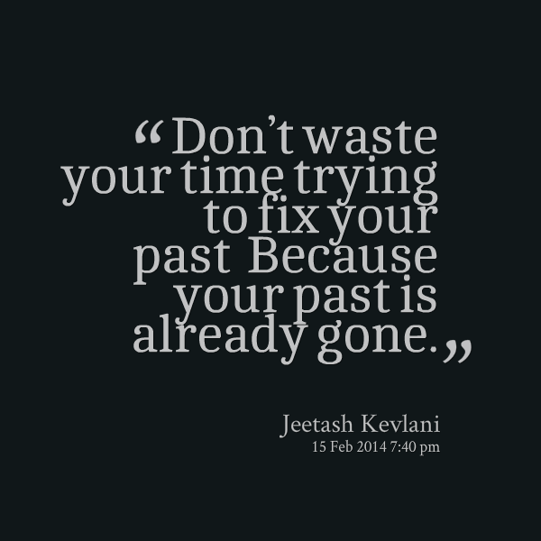 Time Wasted Quotes: Dont Waste Time Quotes. QuotesGram