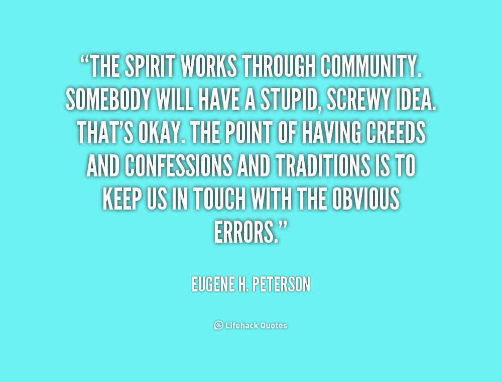 Quotes About The Human Spirit Quotesgram: Quotes About Community Spirit. QuotesGram