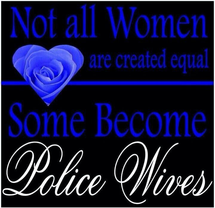 Police Officer Quotes: Police Officer Wife Quotes. QuotesGram
