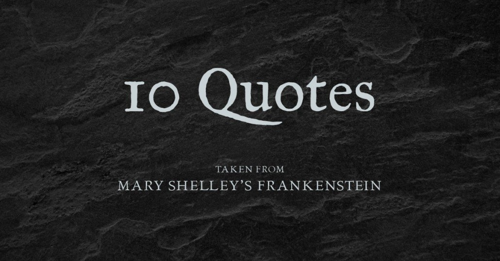 An analysis of quotes in frankenstein a novel by mary shelley
